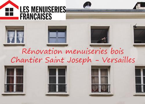 CHANTIER VERSAILLES RENOVATION LES MENUISERIES FRANCAISES
